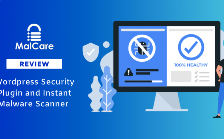MalCare-WordPress-Security-Plugins-and-Instant-Malware-Scanner